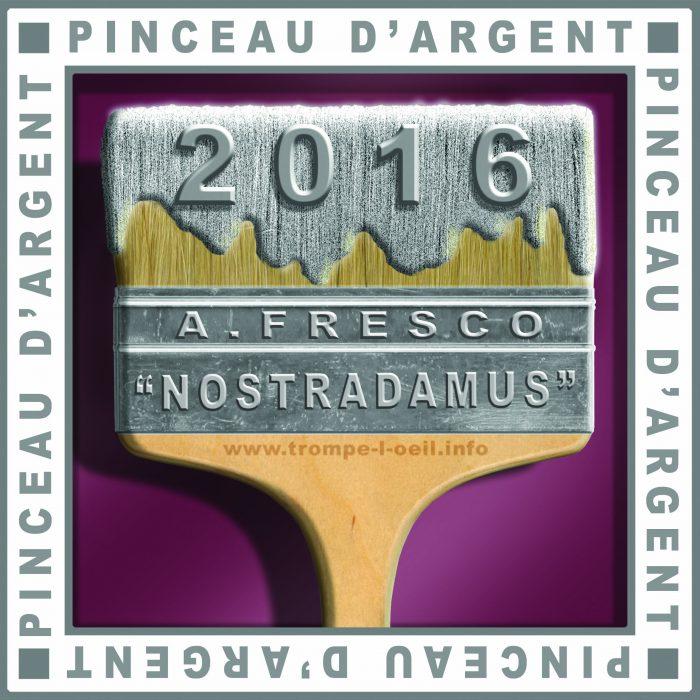 Pinceau d'Argent 2016 : Fresque « Nostradamus » de Salon de Provence